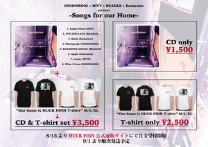 "ONIONRING × HiYT × BEAGLE × Emitation presents ""Songs for our Home"" (CD & T-shirt set)"