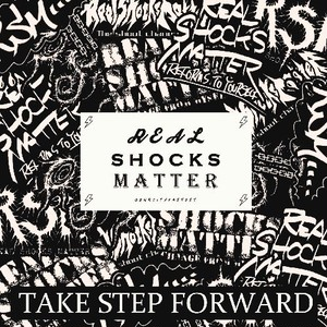 REAL SHOCKS MATTER - TAKE STEP FORWARD(CD)