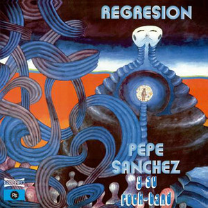 PEPE SANCHEZ Y SU ROCK BAND: Regresion