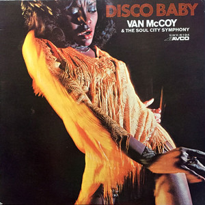 Van McCoy & The Soul City Symphony - Disco Baby (LP) The Hustle 収録 [disco] 試聴 fps7920-28