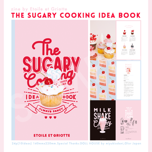 The Sugary Cooking Idea Book
