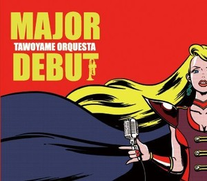 5th full album「MAJOR DEBUT」+解説本「TAWOYAME BOOK mini」