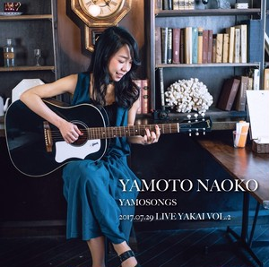 【CD】yamosongs 2017.07.29 Live YAKAI vol.2