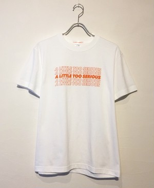 """A LITTLE TOO SERIOUS"" LOGO TEE"