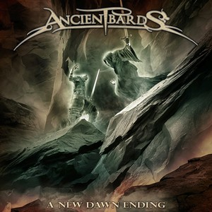 """ANCIENT BARDS """"A New Dawn Ending"""""""