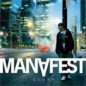 【USED】MANAFEST / Glory