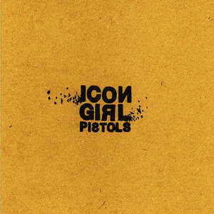 【CD EP】icon girl pistols E.P.
