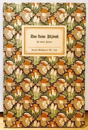 Insel-Bucherei Nr.503 Das Kleine Pilzbuch インゼル文庫 きのこ