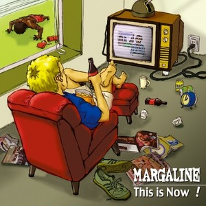 This is Now!(MARGALINE)