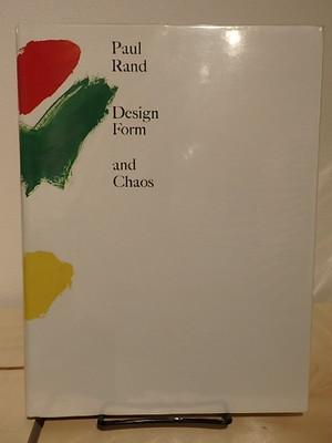 Design Form and Chaos / ポール・ランド(Paul Rand)