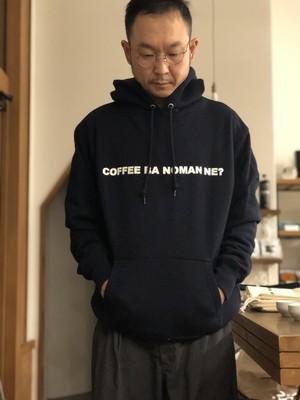 パーカー COFFEE BA NOMAN NE?  2020