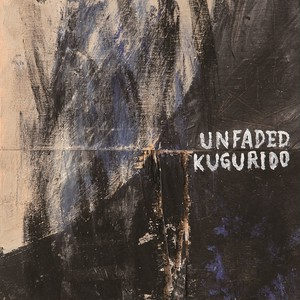 unfaded:KUGURIDO / SPLIT (7inch/BTR-014)