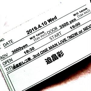 4/10 迫畠彩 3rd ONE MAN LIVE 前売チケット