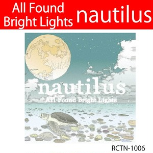 nautilus / All Found Bright Lights