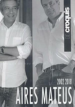 El Croquis - Aires Mateus (2002-2018)