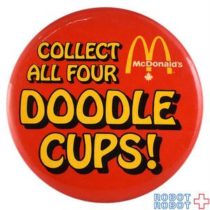 マクドナルド 缶バッジ ドゥードルカップ