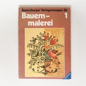 ドイツの伝統ペイント教本 バウエルン・マーレライ