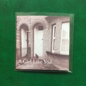 Petersfield-1st Album-A Girl Like You (CD)