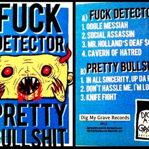 pretty bullshit w/fuck detector / split / cassette