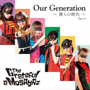 Our Generation-僕らの時代- TYPE A