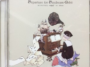 Minstrel 吟遊家/Departure for daydream orbit(台湾)