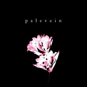 palevein / 1st E.P. 「palevein」