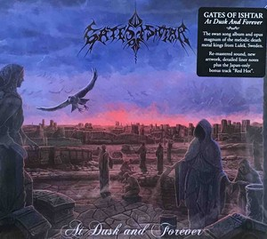 "GATES OF ISHTAR ""At Dusk and Forever (Re-issue 2017) (Special Edition CD Digipak)"""