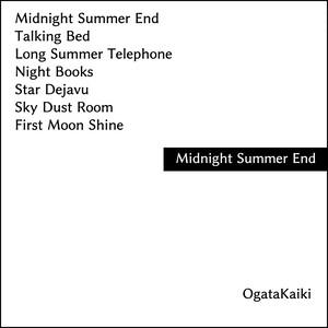 尾形回帰ソロ音源「Midnight Summer End」