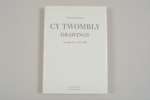 Cy Twombly / Drawings/Catalogue Raisonne Vol.1    1951-1955