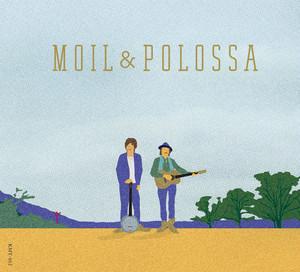 MOIL&POLOSSA/MOIL&POLOSSA