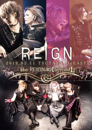 REIGN LIVE DVD 「5th ANNIVERSARY ONEMAN  TOUR FINAL TSUTAYA O-EAST」