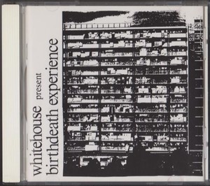 Birthdeath Experience / Whitehouse :USED CD