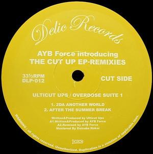 Ulticut Ups!!& Matsumoto Hisataakaa / The Cut Up Ep〜Remixies