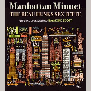 Manhattan Minuet / マンハッタン・メヌエット / The Beau Hunks Sextette