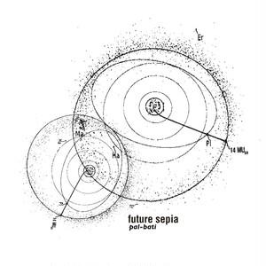 CD「Future Sepia」Pal-Bati
