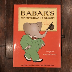 BABAR'S ANNIVERSARY ALBUM / Jean and Laurent de Brunhoff