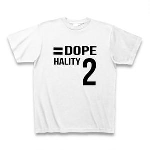Hality DOPE No`2 Tシャツ