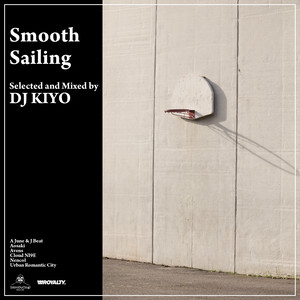 DJ KIYO 「Smooth Sailing」完全限定盤