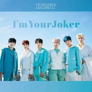 【通常盤】I'm Your Joker - IN2IT