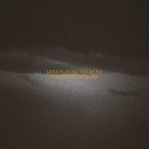 Keep Playing the Music - EP