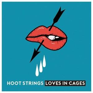 特典付き HOOT STRINGS/Loves In Cages