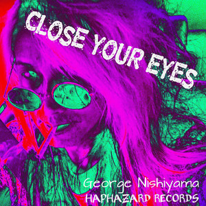 Close your eyes -single-