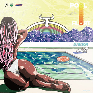 DJ BISON / POOL FLOAT