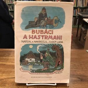 チェコ童話 BUBACI A HASTRMANI / Josef Lada(ヨゼフ・ラダ)