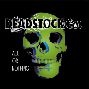 DEADSTOCK Co.「ALL OR NOTHING」