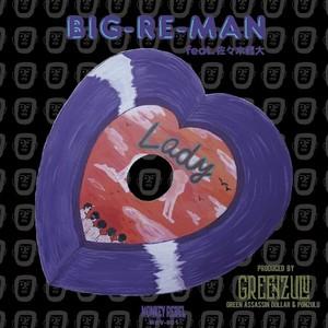 BIG-RE-MAN 「レイデー feat.佐々木龍大」7inch Vinyl ※ダウンロードコード付き