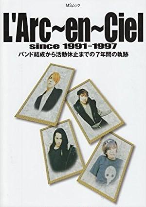 L'Arc~en~Cielラルクアンシエル/since 1991-1997
