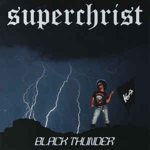 SUPERCHRISTスーパークライスト/BLACK THUNDER