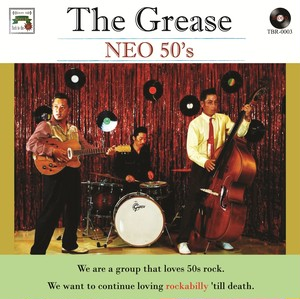 NEO 50's/The Grease