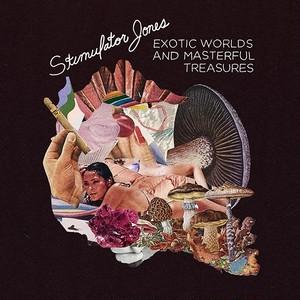 【残りわずか/LP】Stimulator Jones - Exotic Worlds And Masterful Treasures
